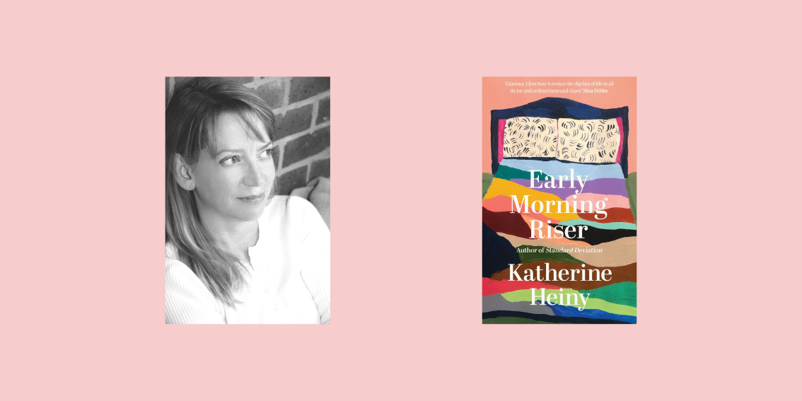 Katherine Heiny: Early Morning Riser