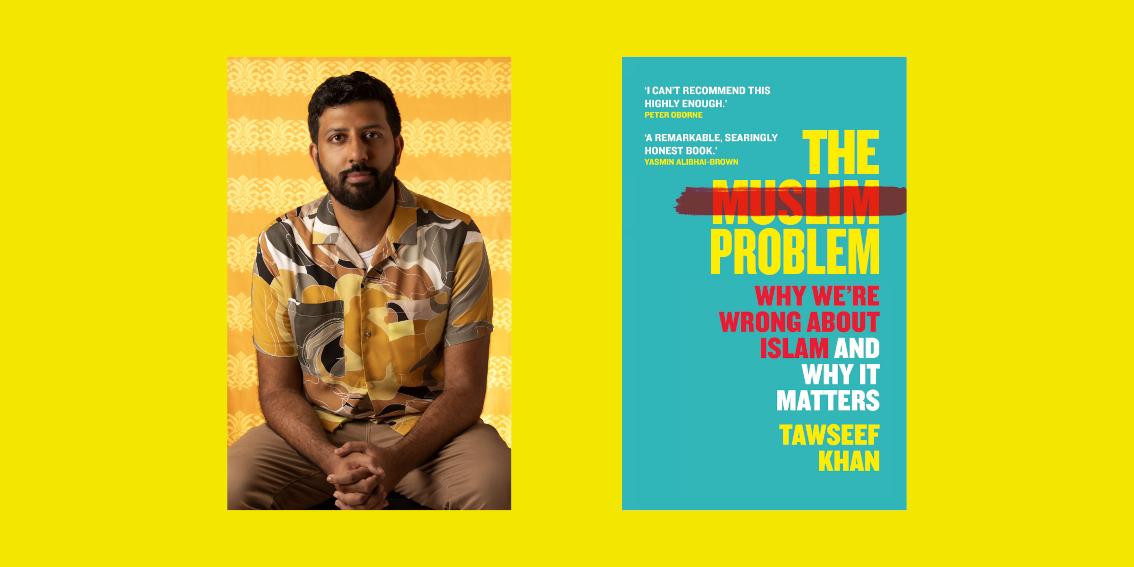 The Muslim Problem: Tawseef Khan