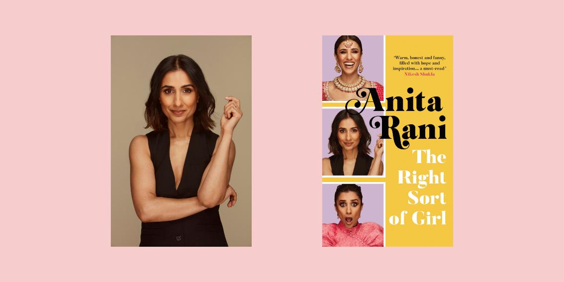 Anita Rani: The Right Sort of Girl